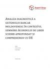 Analiza diagnostică a sistemului bancar moldovenesc în contextul semnării Acordului de liber schimb aprofundat şi comprehensiv cu UE