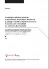 Investiţiile străine directe în economia Republicii Moldova şi perspectivele creşterii acestora în contextul vecinătăţii cu Uniunea Europeană