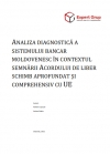 A Diagnostic Analysis of the Moldovan Banking System in the Context of Signing a Deep and Comprehensive Free Trade Agreement with EU