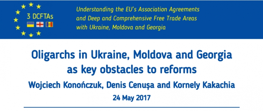 Oligarchs in Ukraine, Moldova and Georgia as key obstacles to reforms