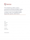 Policy Priorities for Promotion of the PPP Projects in Transport, Waste, Energy and Water Sectors in 2010-2013