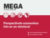 "MEGA Conference, XVIIIth edition ""Economic perspectives in an electoral year"""
