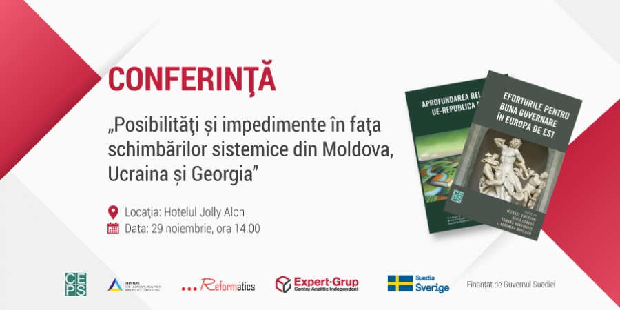 "Double Book Launch Conference ""Possibilities and obstacles to systemic changes in Moldova, Ukraine and Georgia"""