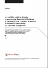 Foreign Direct Investments in Economy of Republic of Moldova and Perspectives for their Growth in the Framework of Neighboring with the EU