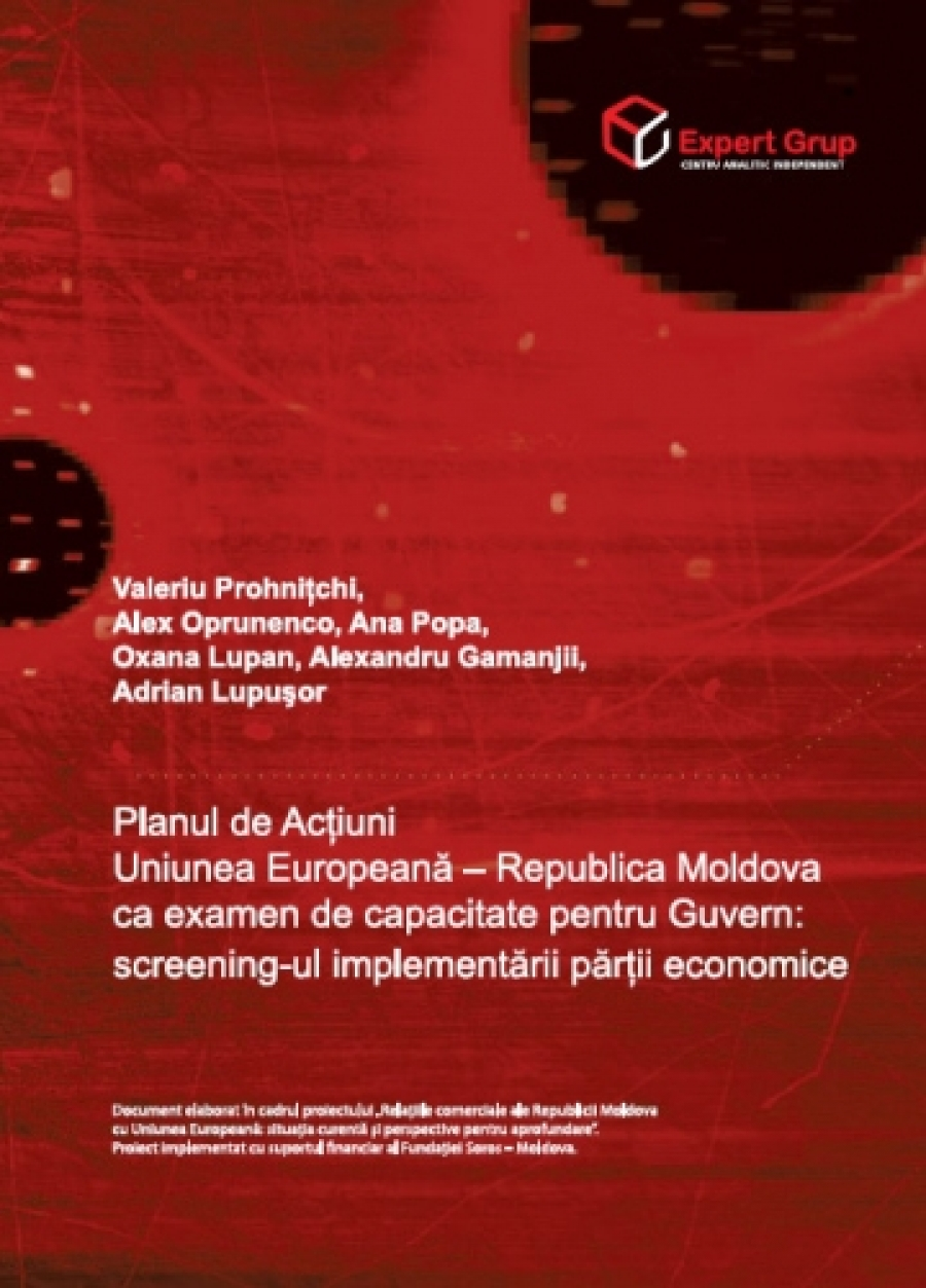 European Union – Republic of Moldova Action Plan as a Capacity Test for the Moldovan Government: Screening the Implementatino of the Plan's Economic Provisions