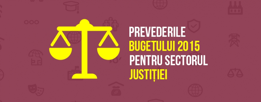 Budget 2015 provisions on the Justice Sector