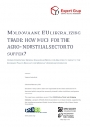 Moldova and EU liberalizing trade: how much for the agro-industrial sector to suffer?