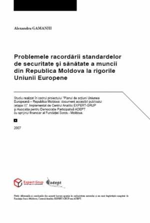 Problems of Harmonizing the Health and Safety Labor Standards in Moldova with the European Standards