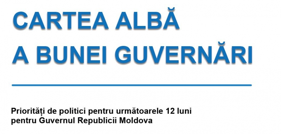 White Book of Good Governance. Policy priorities for the next 12 months for the Government of the Republic of Moldova