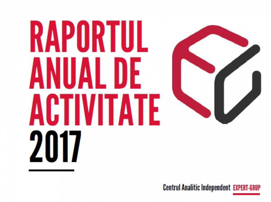 "Annual activity report of the Independent Think-Tank ""Expert-Grup"" for 2017"