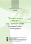 "2009/2010 National Human Development Report ""Climate Change in Moldova: Socio-Economic Impact and Policy Options to Adapt"""