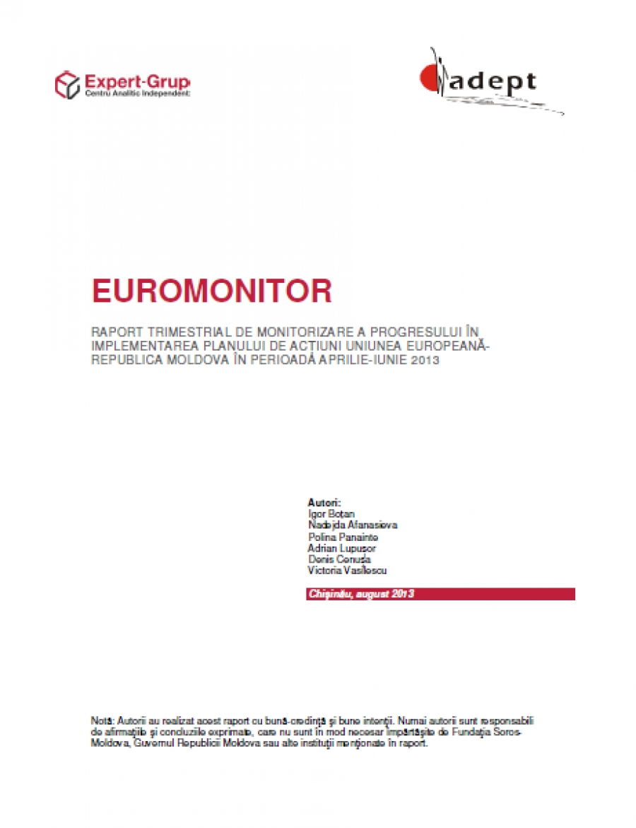 EUROMONITOR #.28: Quarterly report for monitoring the progress in implementing the EU-Moldova Action Plan in April-June 2013.