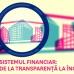 La Punct. Sistemul financiar: de la transparență la încredere